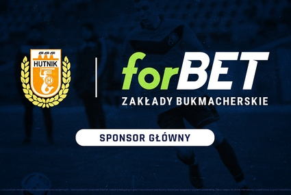 ForBET sponsorem głównym Hutnika Warszawa